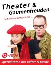 Mit Abstand gut! genießen: Theater & Gaumenfreuden